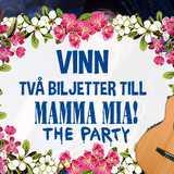Vinn biljetter till Mamma Mia! The Party