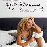 Vinn boken Good morning av Kristin Kaspersen
